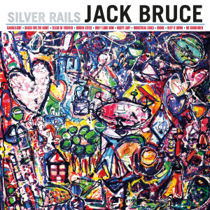 JACK BRUCE _ SILVER RAILS COVER ART