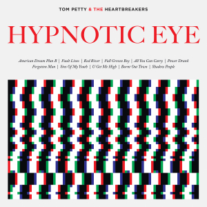 TOM PETTY & THE HEARTBREAKERS _ HYPNOTIC EYE _ ALBUM COVER