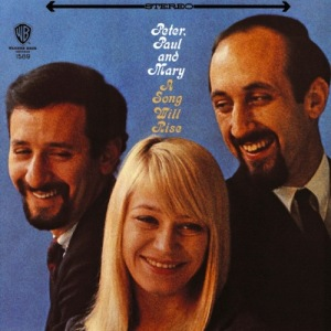 PETER PAUL & MARY _ A SONG WILL RISE _ COVER ART