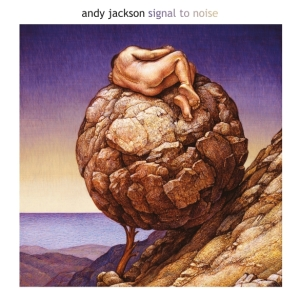 ANDY JACKSON _ SIGNAL TO NOISE _ COVER ART
